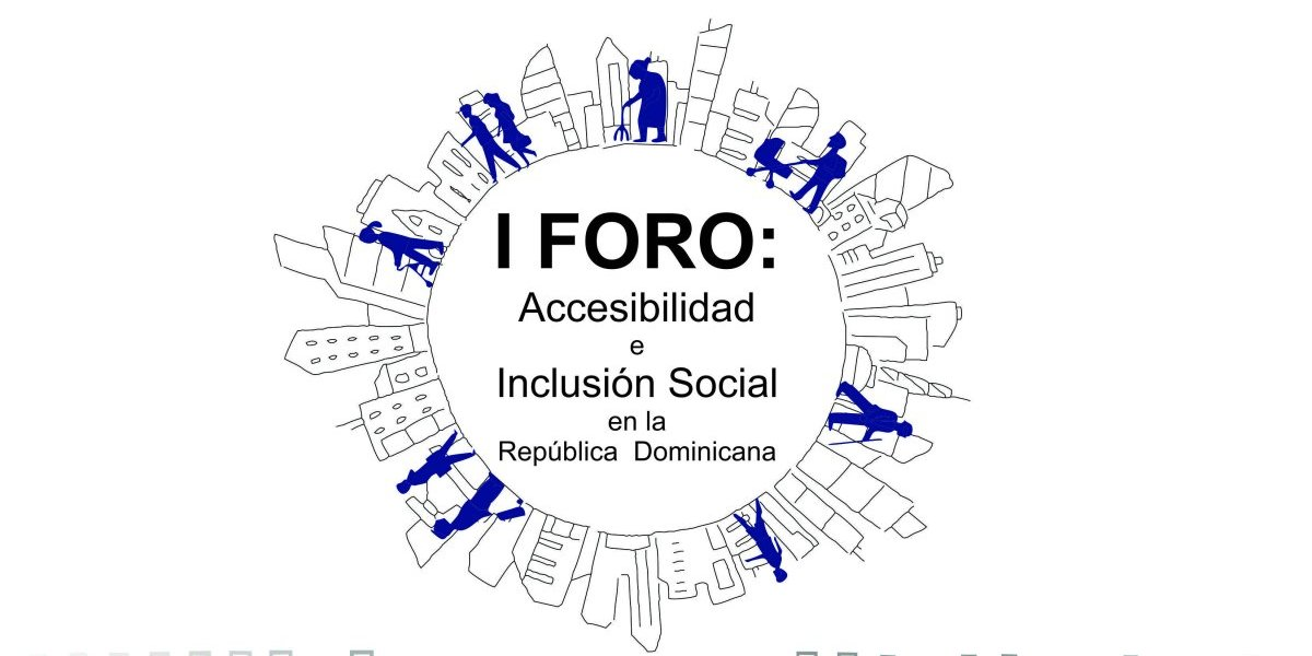 Dominican Acces imparte primer foro de Accesibilidad e Inclusión Social en RD