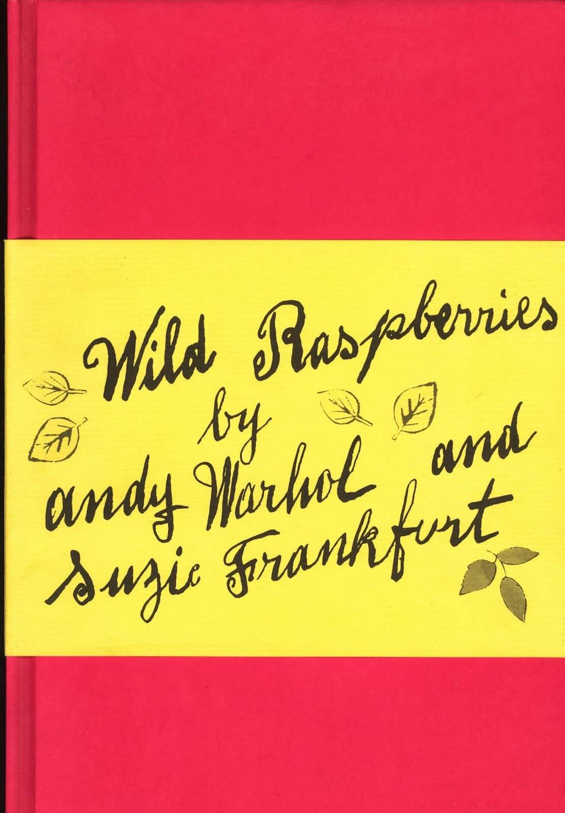 El libro de cocina de Andy Warhol y Suzie Frankfurt - Saborizante ...