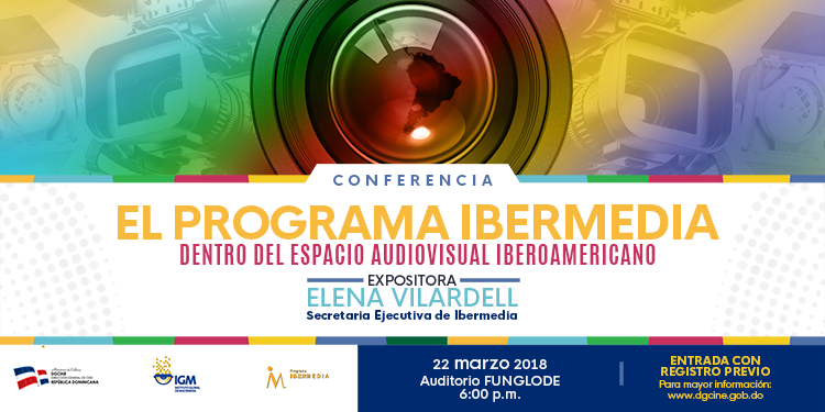"""El Programa Ibermedia dentro del Espacio Audiovisual Iberoamericano"""