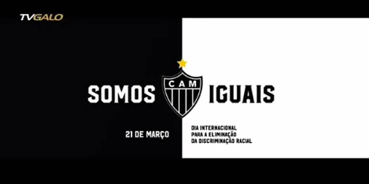 Atlético-MG lança campanha contra o racismo