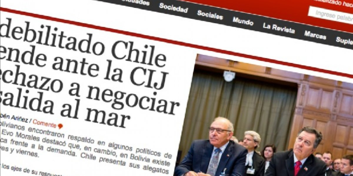 """""""Un debilitado Chile"""": Prensa boliviana informa que defensa nacional llega quebrada a los alegatos en La Haya"""