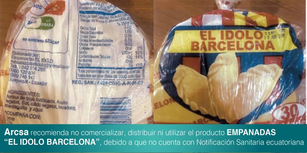 """Arcsa recomienda no consumir discos de empanadas """"El Ídolo Barcelona"""""""