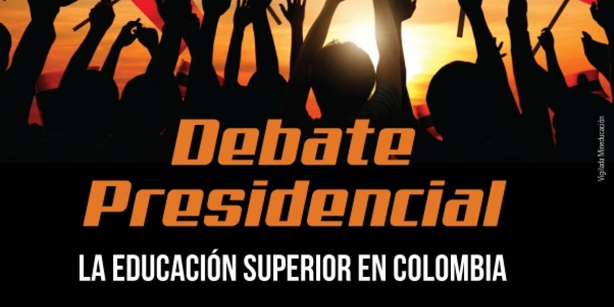 En el próximo debate presidencial rectores de universidades pondrán a prueba a candidatos