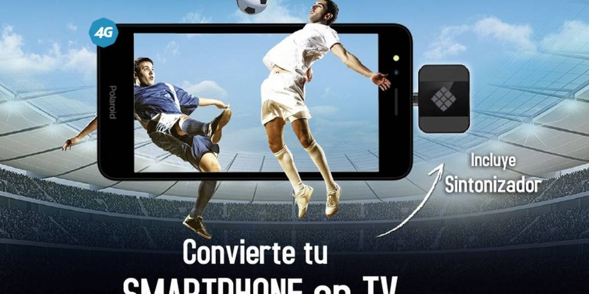 Polaroid lanza en México un celular para ver televisión sin necesidad de Internet