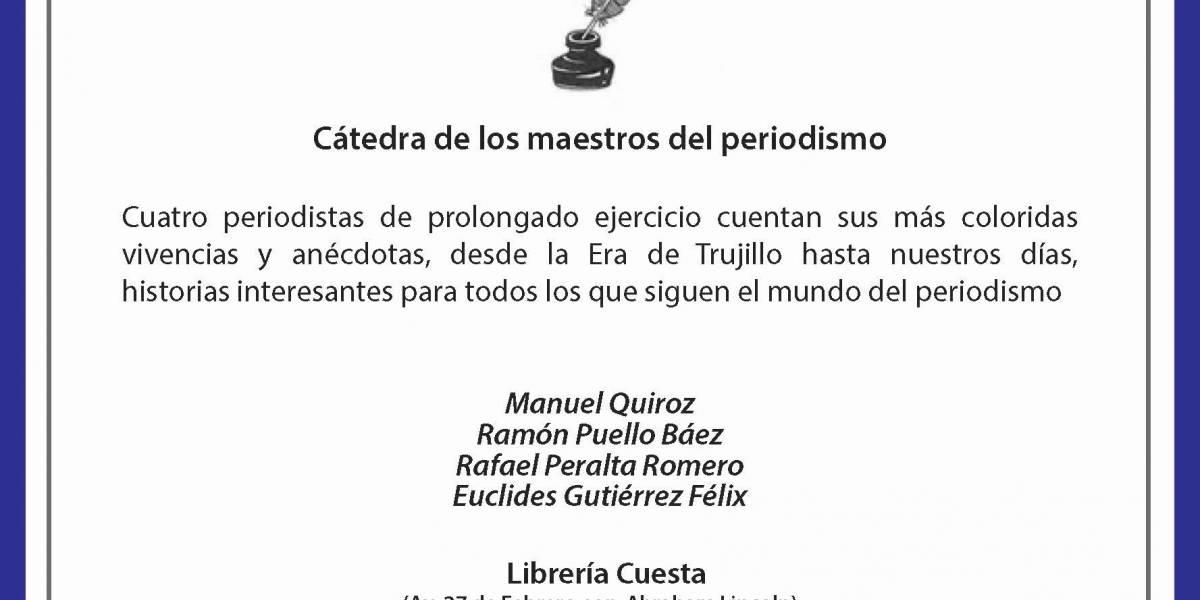 """""""Cátedra de los maestros del periodismo"""" este viernes 15"""