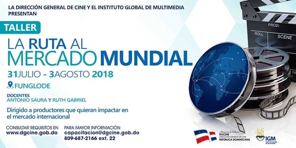 "Impartirán taller ""La Ruta al Mercado Mundial"""