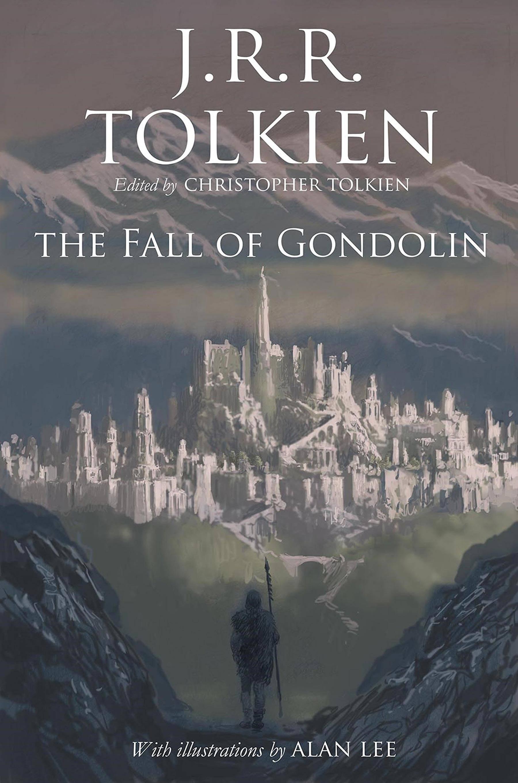"""Sale a la venta The Fall of Gondolin, el """"último"""" libro escrito por J.R.R. Tolkien"""