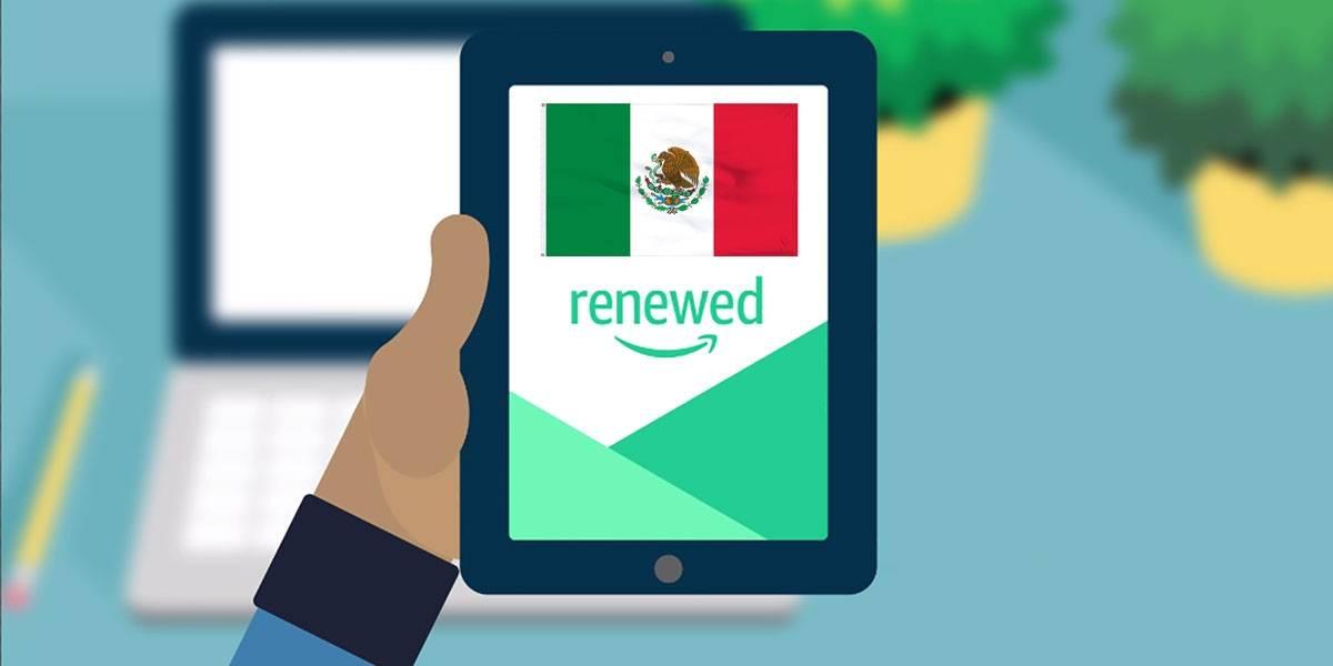 Amazon Renewed llega a México: productos reacondicionados a precio de remate