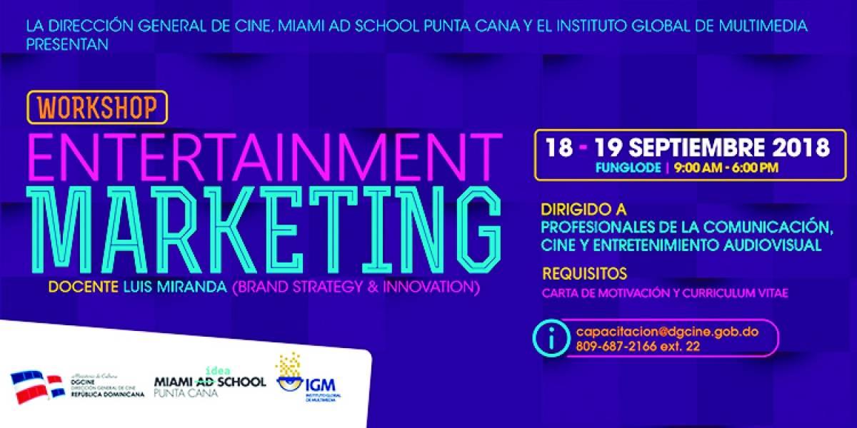 """DGCINE, Miami Ad School Punta Cana y el Instituto Global de Multimedia realizarán el Workshop """"Entertainment Marketing"""""""
