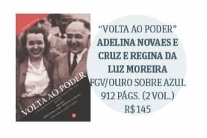 Livro reúne cartas trocadas entre Getúlio Vargas e sua filha Alzira