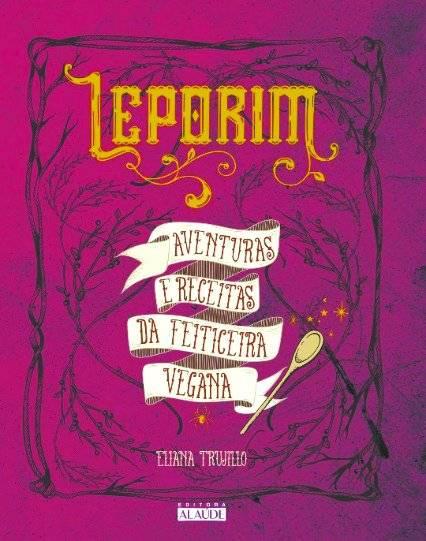 """Livro """"Leporim"""" (editora Alaúde) Preço sugerido: R$ 39 www.amazon.com.br"""