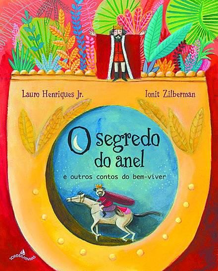 """Livro """"O Segredo do Anel"""" (editora Alaúde) Preço sugerido: R$ 22 www.amazon.com.br"""