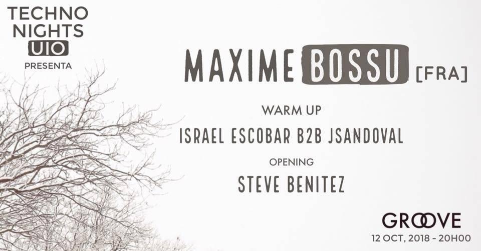 Techno, MAXIME BOSSU