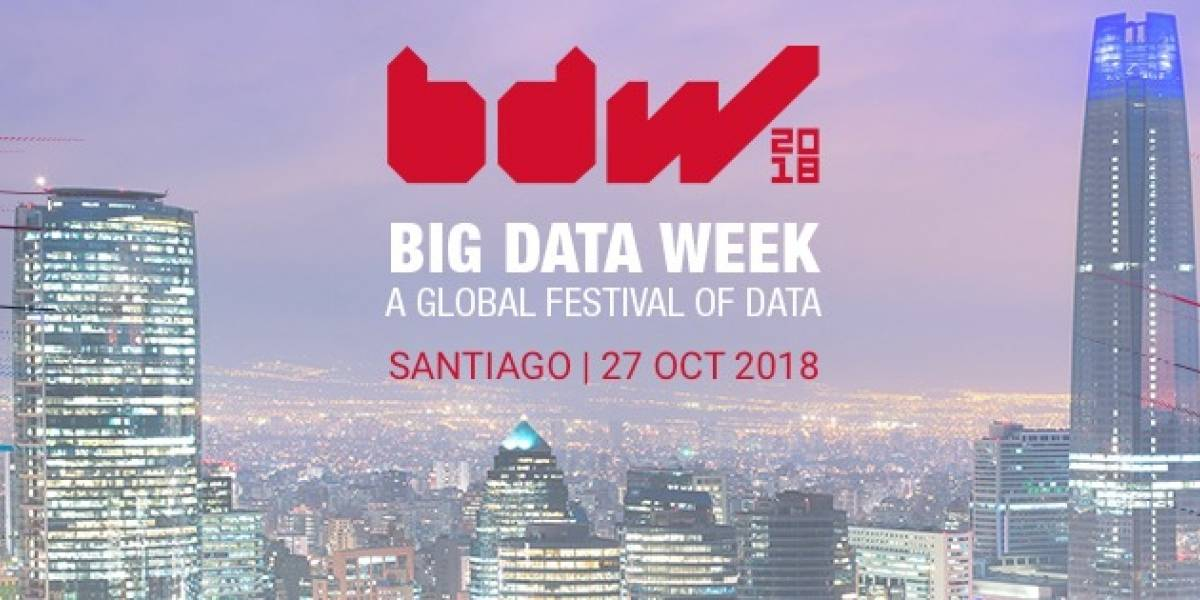 Santiago Big Data Week: El show de la analítica y los datos se estrena en Chile