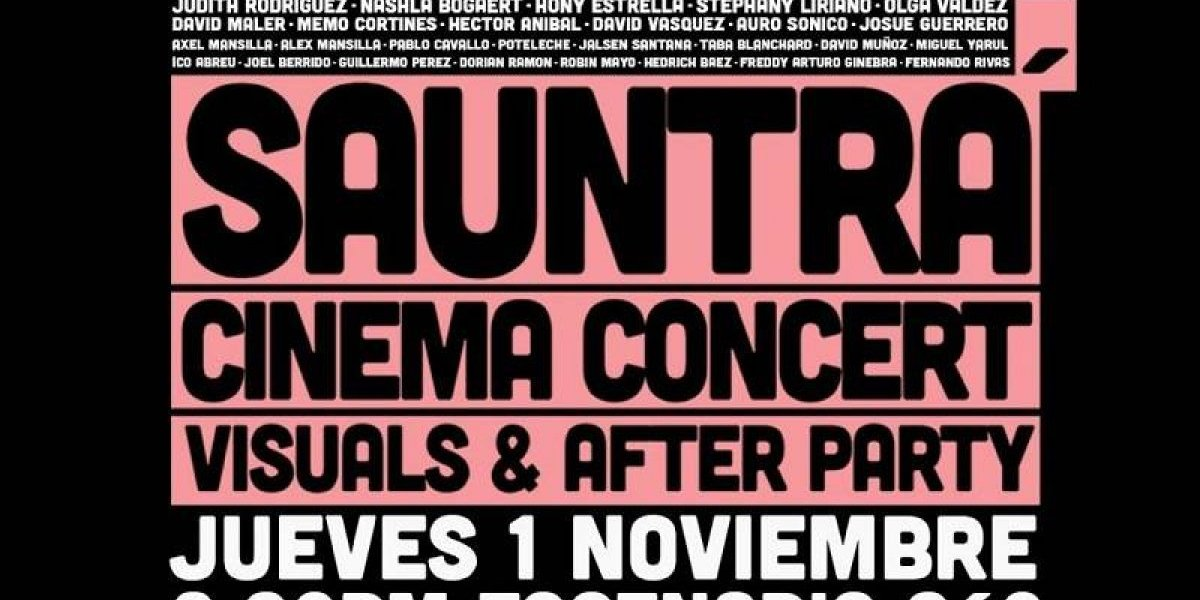 """Hoy es el estreno de """"Sauntrá Cinema Concert"""" en Escenario 360"""