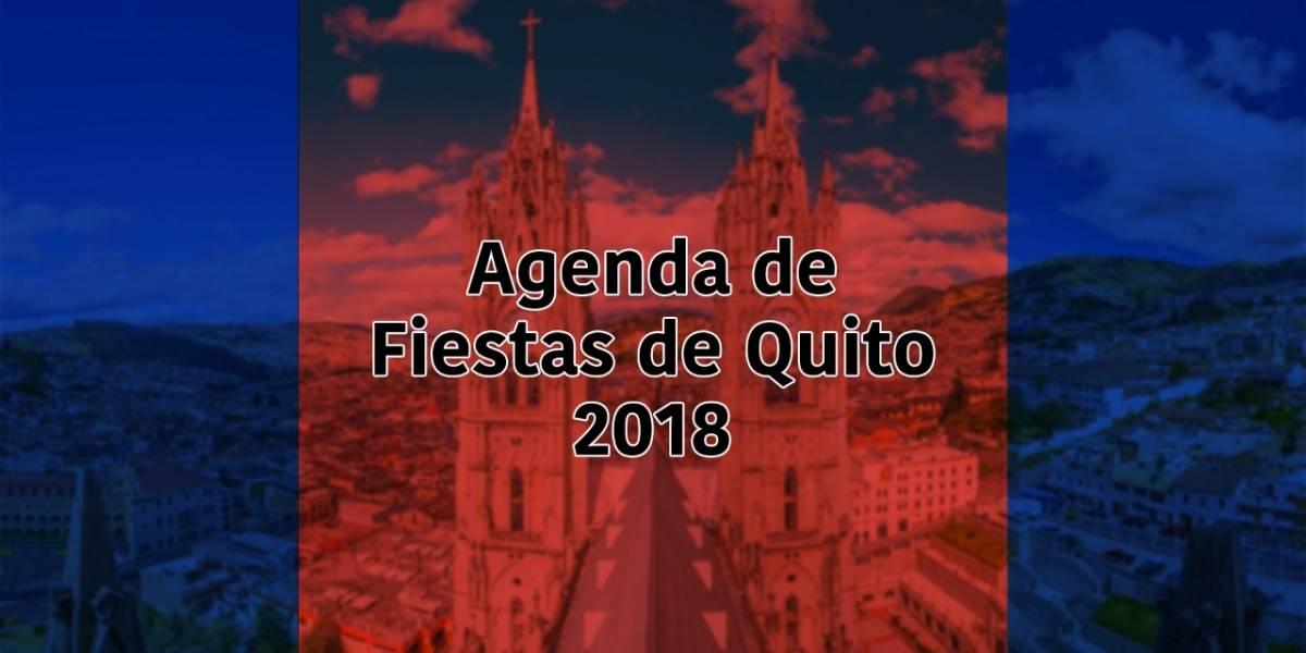 Agenda de Fiestas de Quito 2018: Municipio publica los eventos oficiales