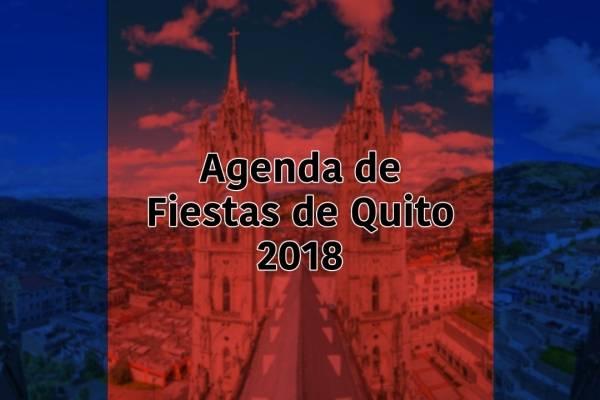 Agendas de Fiestas de Quito 2018, eventos y conciertos
