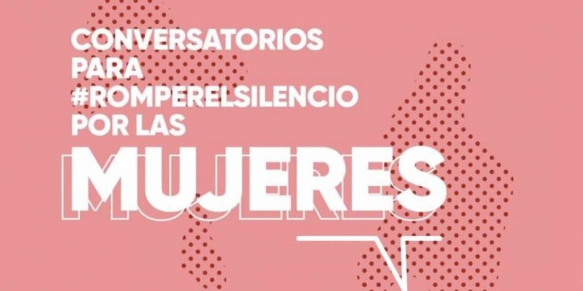 Conversatorios para #romperelsilencio por las mujeres en Bogotá