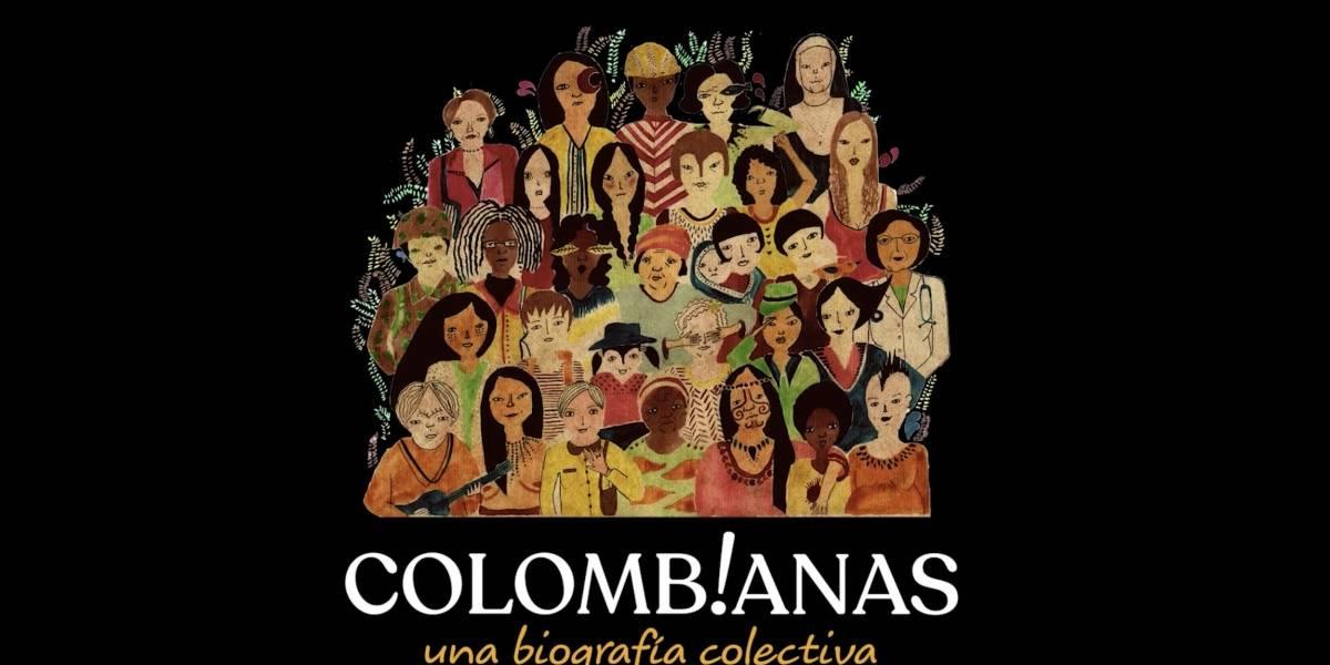 """""""Colombianas"""": una biografía colectiva de lo que significa ser mujer en este país"""