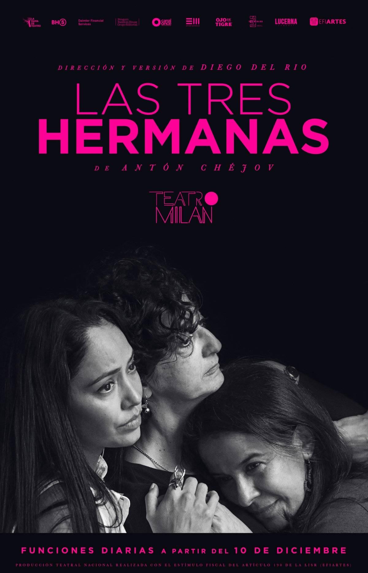 Las tres hermanas de Antón Chéjov llega al teatro Milán Cortesía