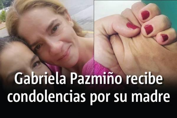 Falleció la madre de Gabriela Pazmiño, tras su fuerte lucha contra el cáncer