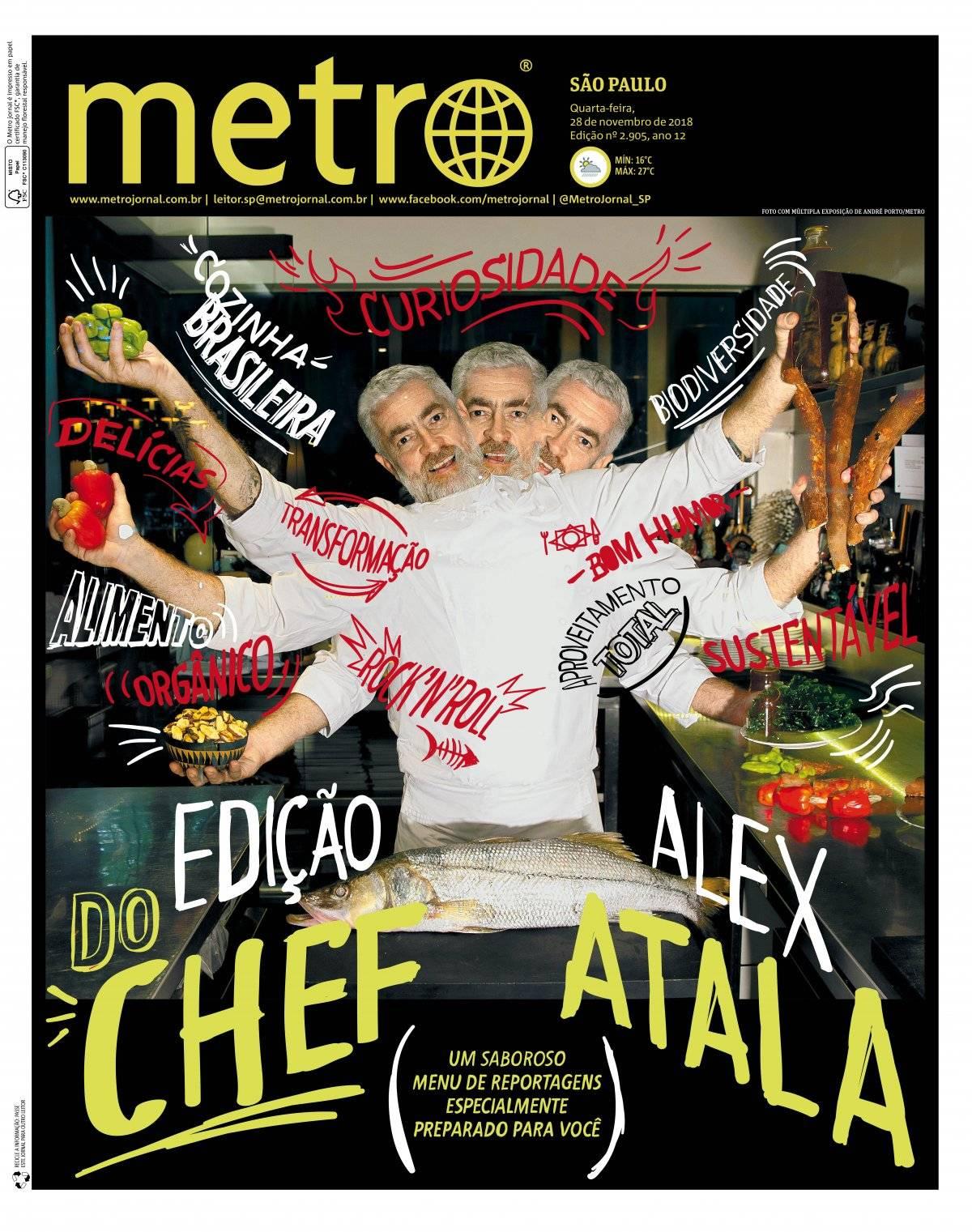 28 de novembro. O estrelado chef Alex Atala foi nosso editor convidado este ano em uma edição que discutiu o papel social dos alimentos