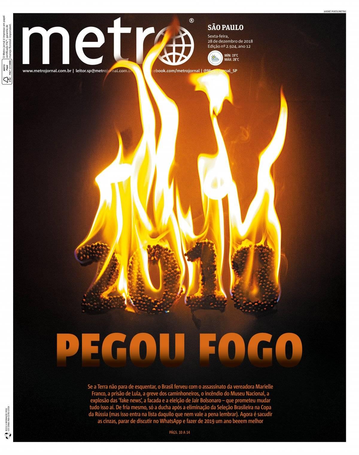 28 de dezembro. O ano que será lembrado como um dos mais incendiários do Brasil merecia uma capa à altura