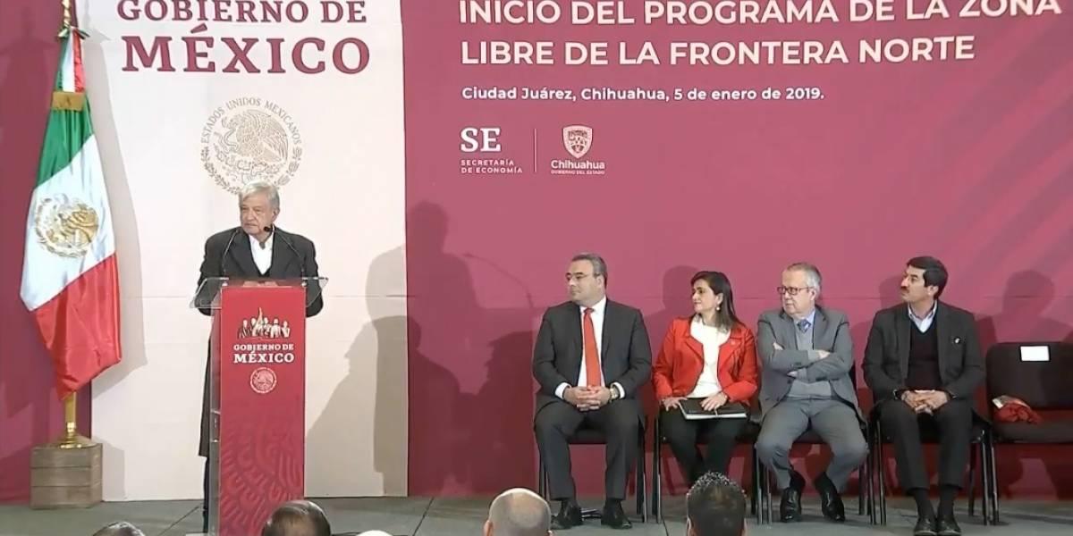López Obrador encabeza Programa de Zona Libre de la Frontera Norte