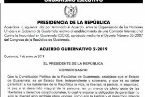 acuerdo de Presidencia que pone fin a CICIG