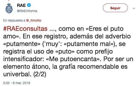 España Es El Puto Amo La Rae Permite El Uso De Puto Como