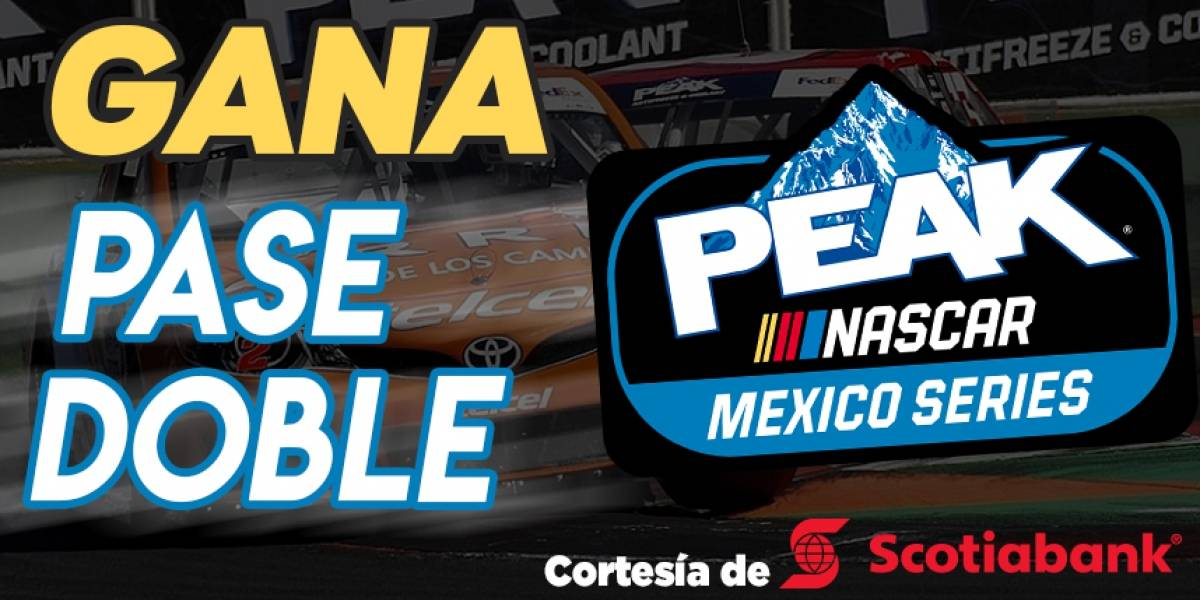 Gana pase doble para PEAK NASCAR SERIES MÉXICO 2019