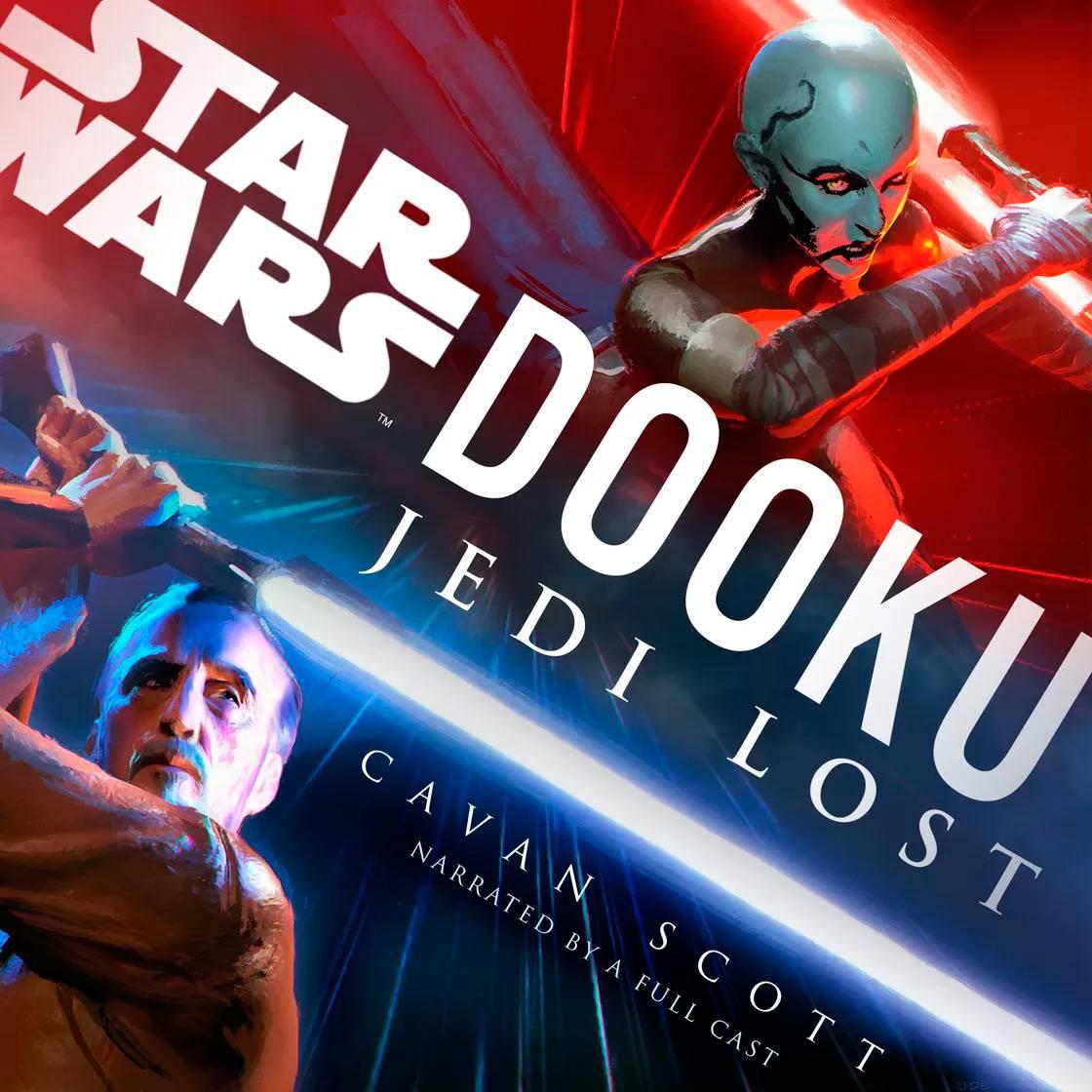 Star Wars Dooku: Jedi Lost ¿es el audio libro que todos esperaban?