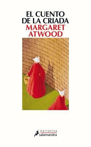 El cuento de la criada. Margaret Atwood