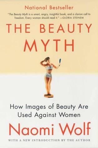 El mito de la belleza. Naomi Wolf
