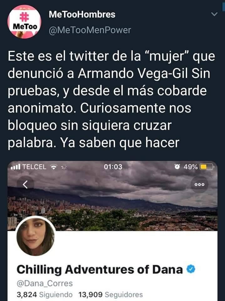 La cuenta @MeTooMenPower en Twitter llama a matar a supuesta denunciante de Vega-Gil