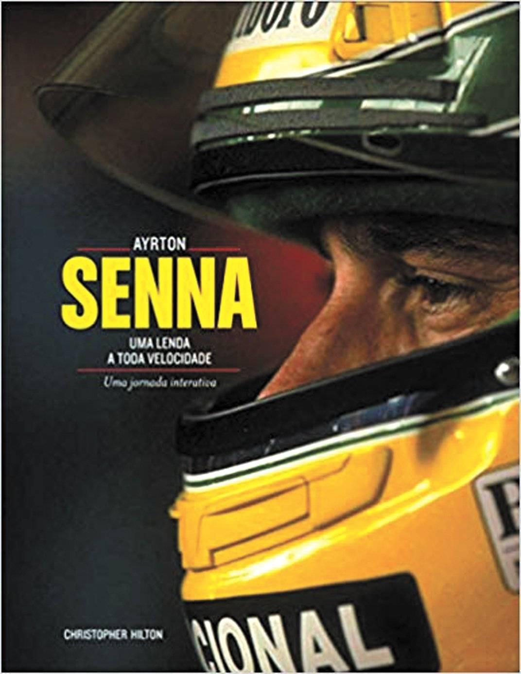 """Livro """"Ayrton Senna. Uma Lenda a Toda Velocidade"""" Reprodução"""