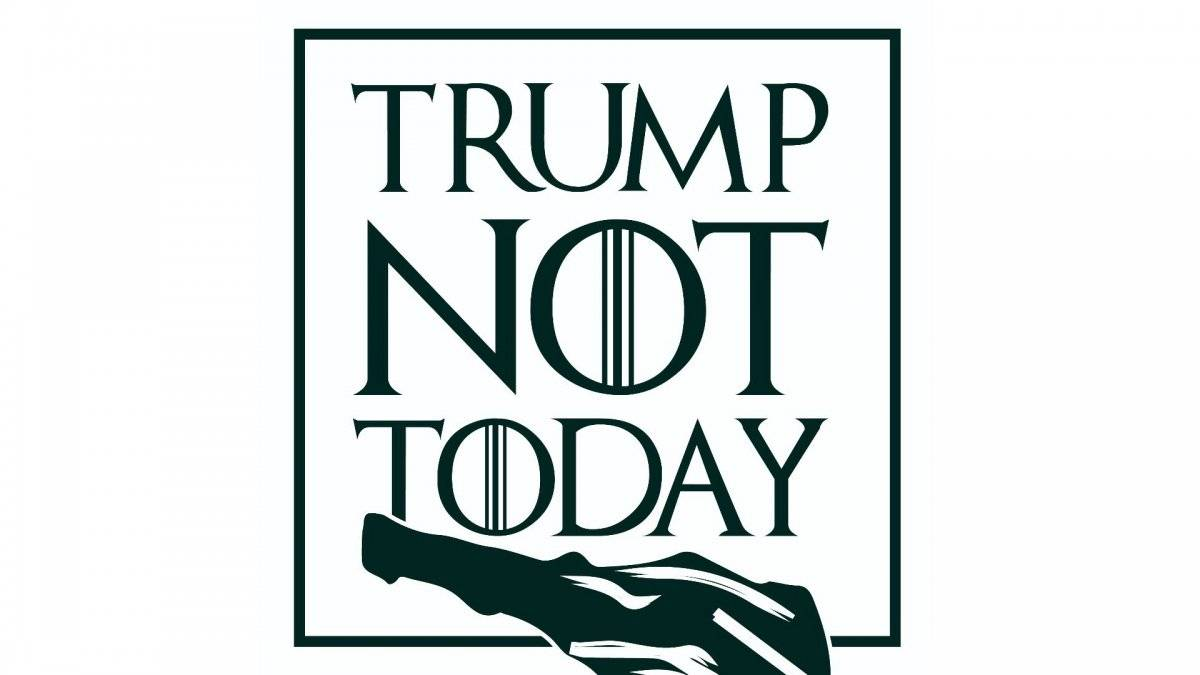 Trump Not Today