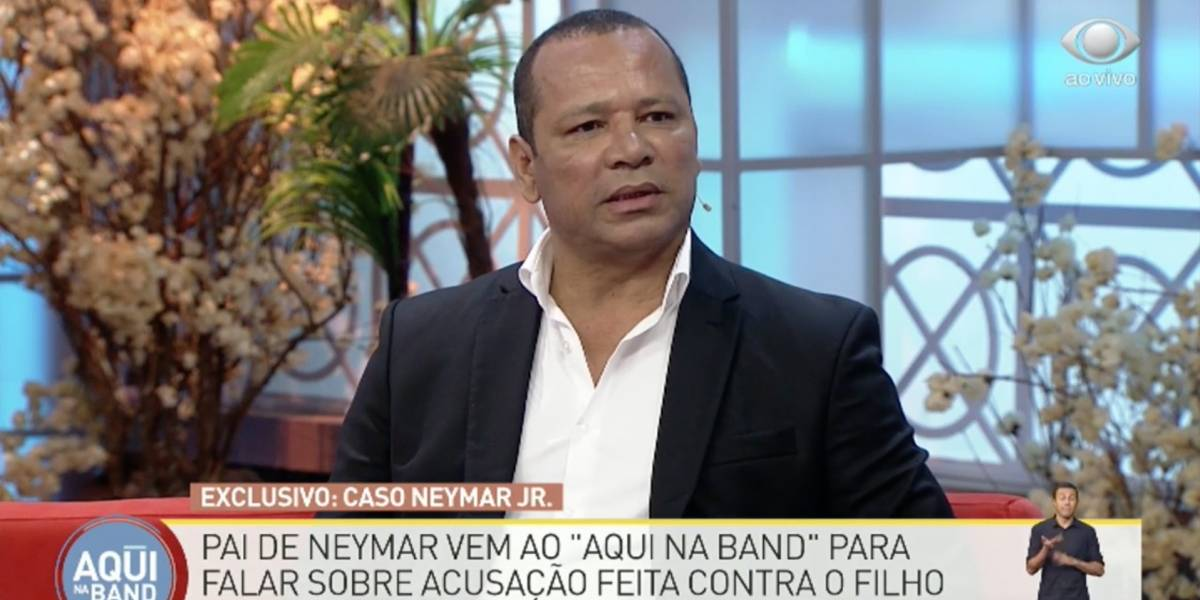Aqui na Band: Neymar pai diz que craque foi agredido e filmado por suposta vítima