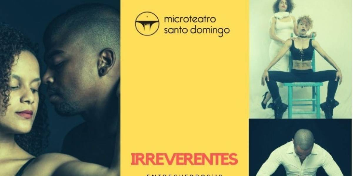 """""""Cuerpos Irreverentes"""" cada miércoles en """"Microteatro SD"""""""