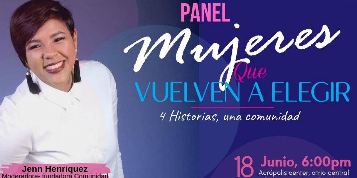"""Comunidad Alma Libre de Elegir celebra 4to aniversario con panel """"Mujeres que Vuelven a Elegir"""""""