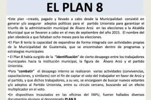 Se buscaba ganar las elecciones a la alcaldía de Guatemala de 2015.