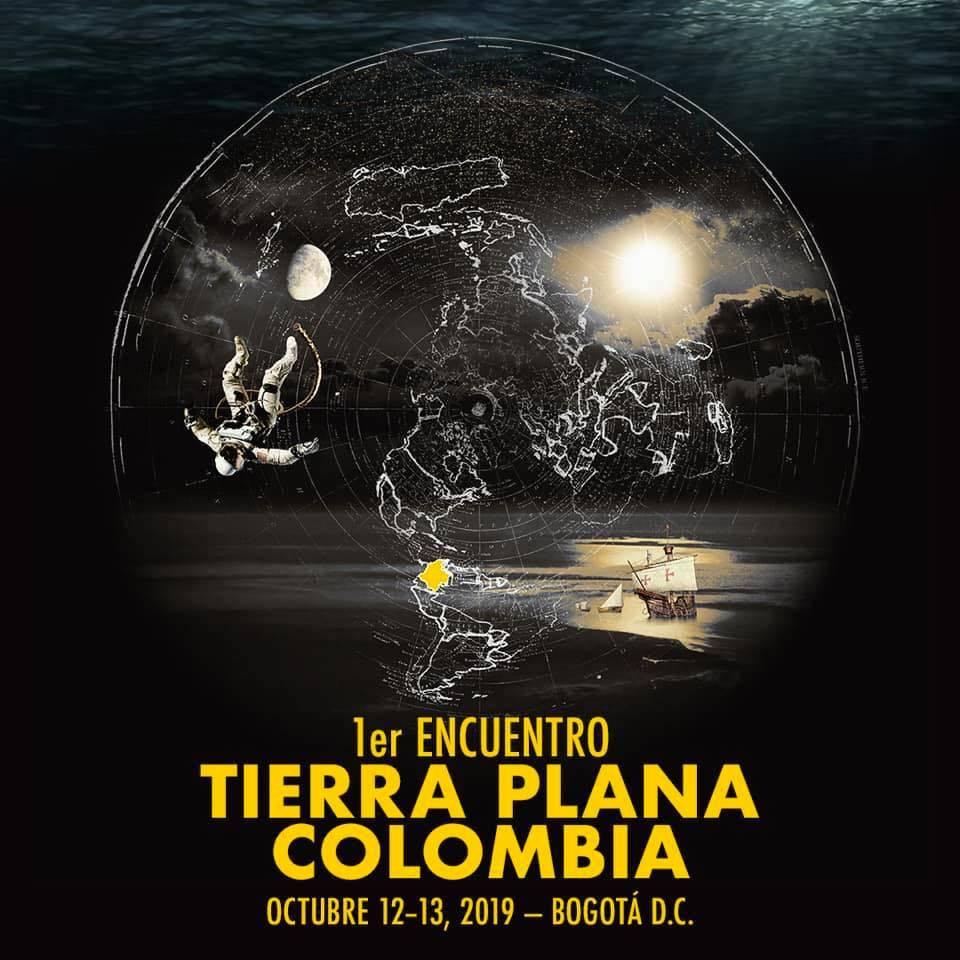 Los terraplanistas llegaron a Colombia y están organizando su primer encuentro en Bogotá