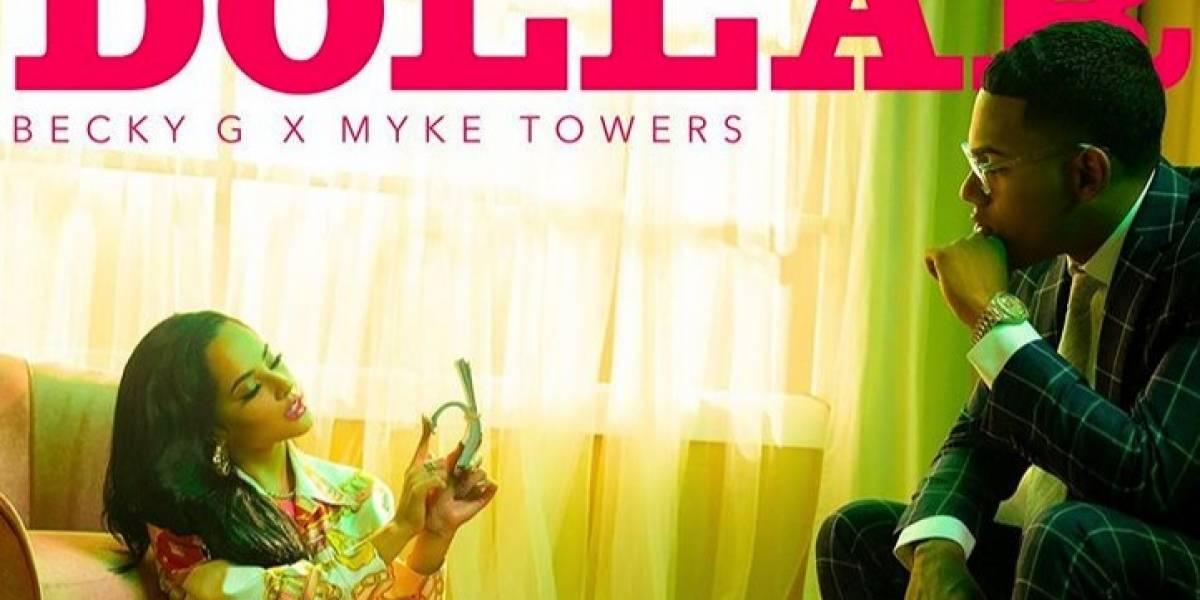 Dollar lo nuevo de Becky G junto con Myke Towers