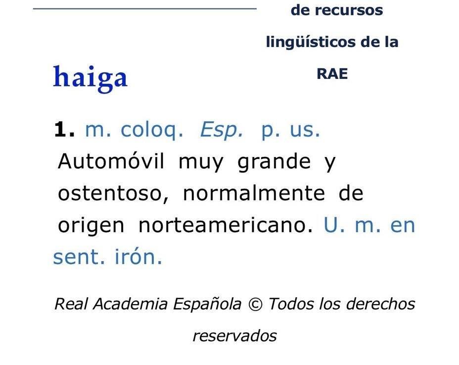 """Esto es lo que dice la RAE sobre la palabra """"Haiga"""""""