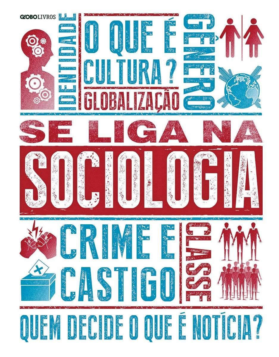 """Livro """"Se Liga na Sociologia"""" Preço sugerido: R$ 49,90 www.saraiva.com.br"""