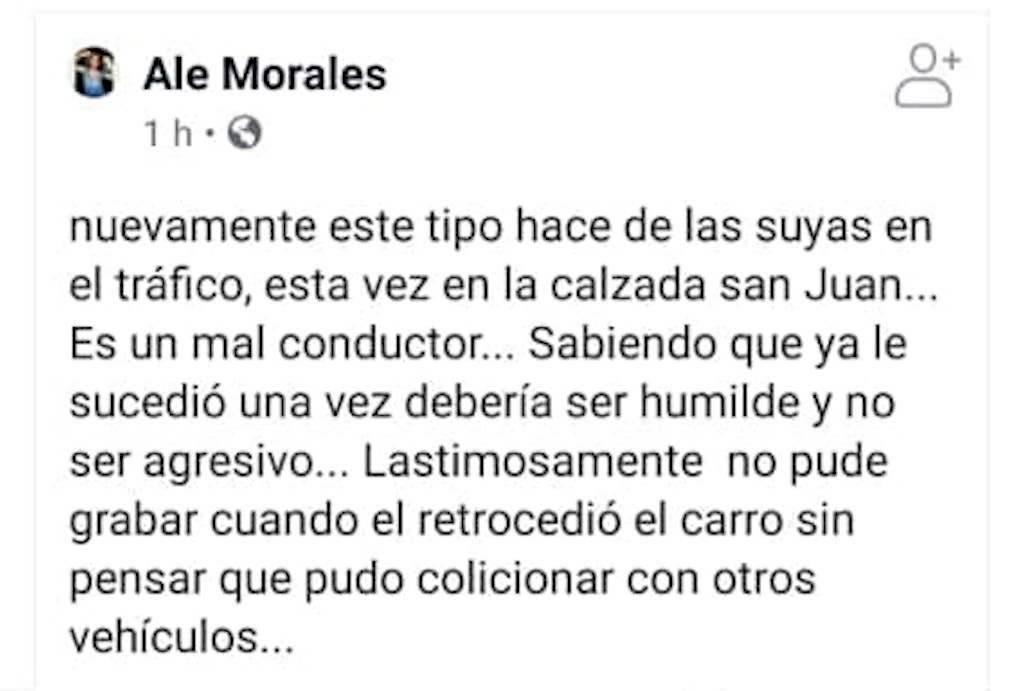 """La usuaria de Facebook """"Ale Morales"""" denunció violencia en el tráfico. Foto: Facebook"""