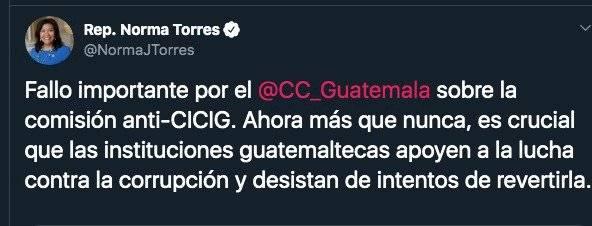tuit de Norma Torres sobre fallo de CC por comisión del Congreso que investiga a CICIG