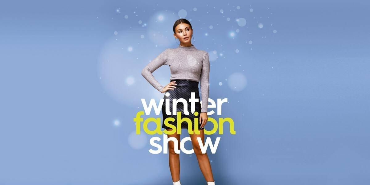 No te pierdas el Winter Fashion Show donde encontrarás lo mejor para esta temporada