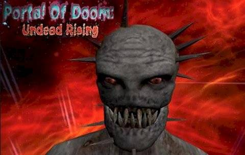 Portal Of Doom- Undead Rising