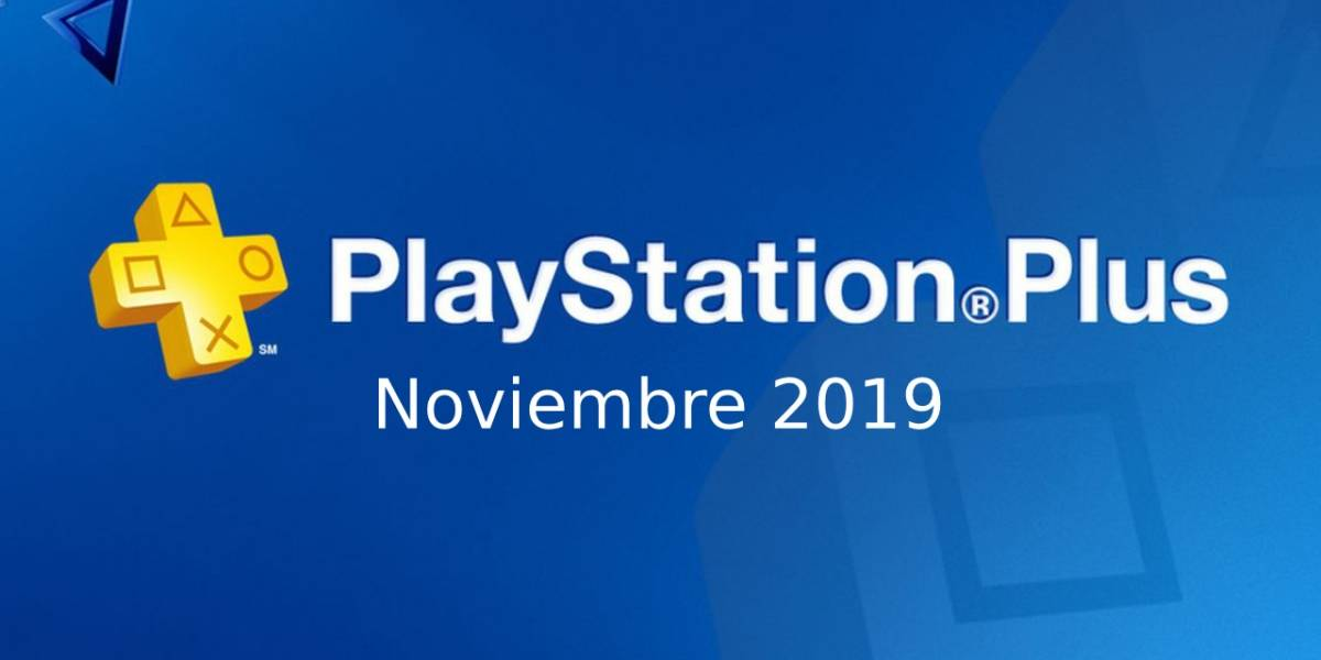 PlayStation Plus: Estos son los juegos gratis para Noviembre 2019
